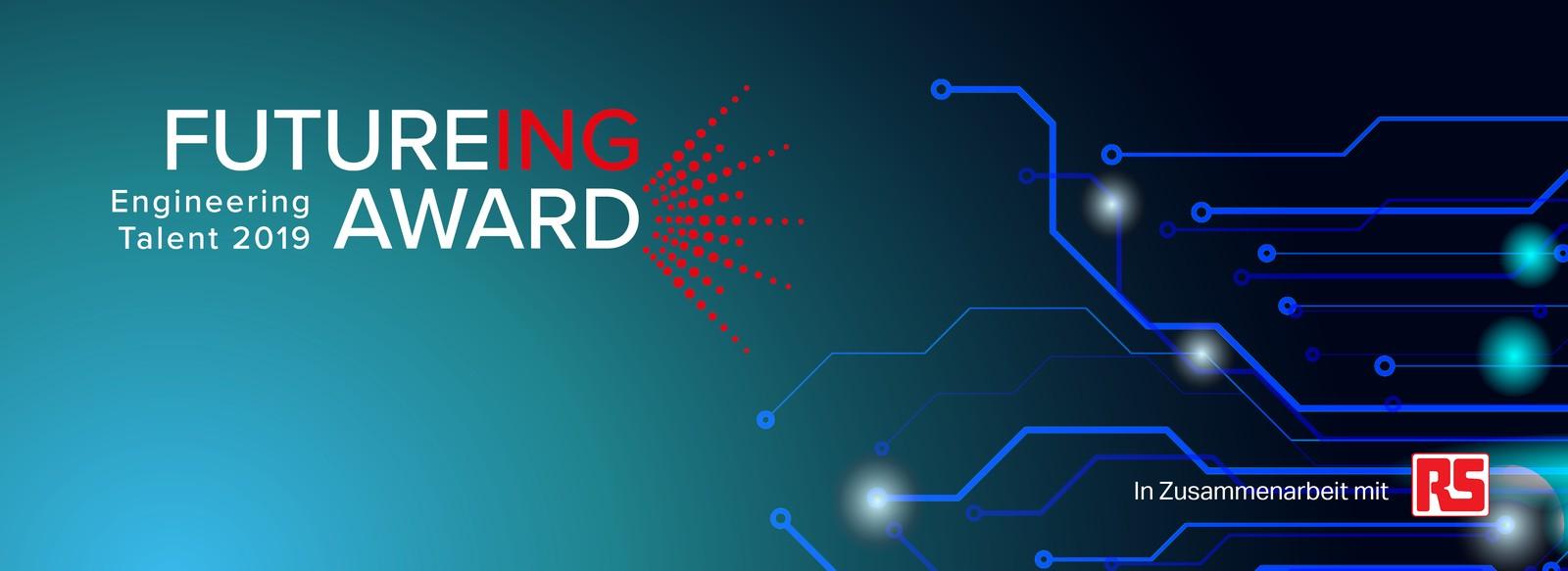 Der Future Ing Award 2019 findet in Kooperation von der Fachzeitschrift Elektronikpraxis und RS Components statt.
